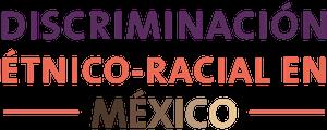 discriminación étnico-racial